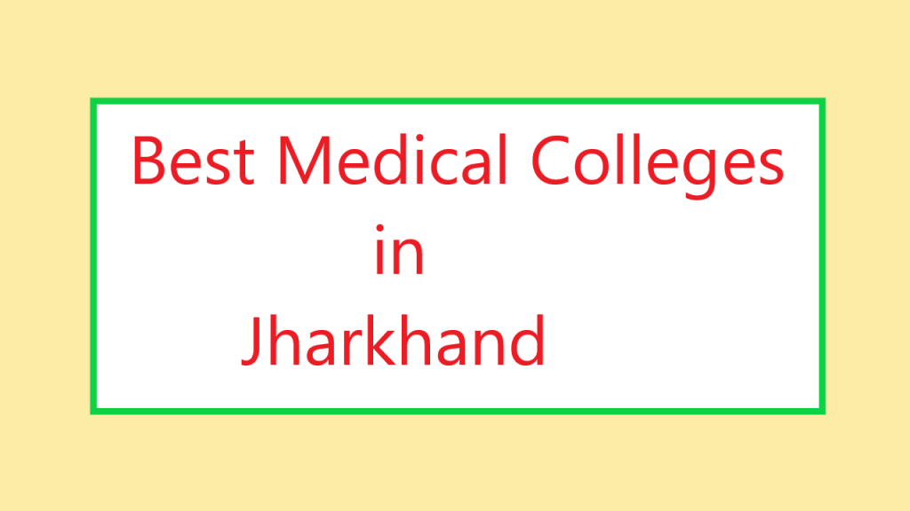 Best Medical Colleges in Jharkhand